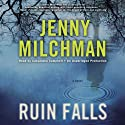 Ruin Falls: A Novel (       UNABRIDGED) by Jenny Milchman Narrated by Cassandra Campbell