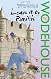 P.G. Wodehouse Leave it to Psmith