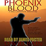 Phoenix Blood: A Will Castleton Adventure: Will Castleton (Paranormal Detective) | David Bain