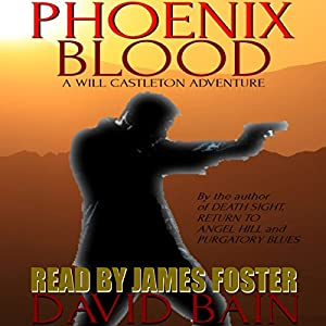 Phoenix Blood: A Will Castleton Adventure Audiobook