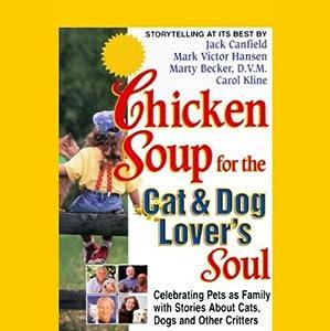 Chicken Soup for the Cat & Dog Lover's Soul | [Jack Canfield, Mark Victor Hansen, Marty Becker, Carol Kline]