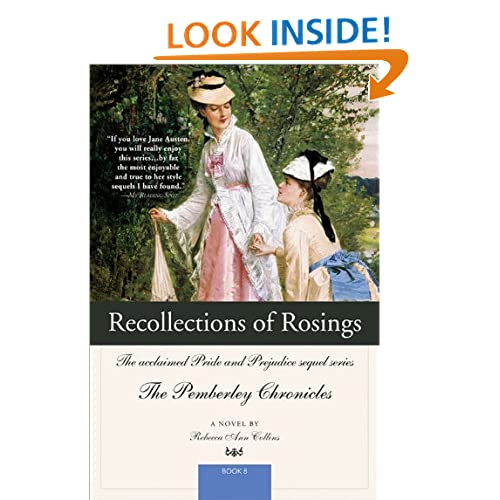 Recollections of Rosings: The acclaimed Pride and Prejudice sequel series (Pemberley Chronicles) Rebecca Collins