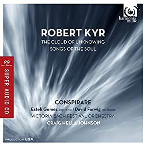 Robert Kyr: The Cloud of Unknowing