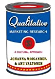 Qualitative marketing research : a cultural approach /