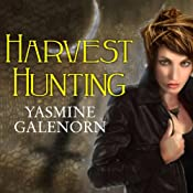 Harvest Hunting: Otherworld, Book 8 | Yasmine Galenorn