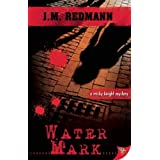 "Water Mark (Micky Knight Mysteries)von ""J. M. Redmann"""