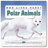 Who Lives Here? Polar Animals
