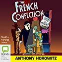 The French Confection: A Diamond Brothers Story Audiobook by Anthony Horowitz Narrated by Nickolas Grace
