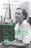 img - for And No Birds Sing: Rhetorical Analyses of Rachel Carson's Silent Spring book / textbook / text book
