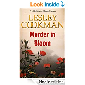 Murder in Bloom - A Libby Sarjeant Murder Mystery (Libby Sarjeant Murder Mystery Series Book 5)