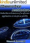 Microservices Architecture: Make the...