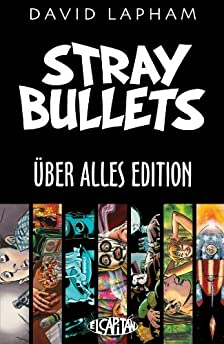 Stray Bullets: Uber Alles Edition