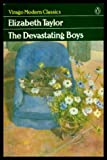 The Devastating Boys (Virago Modern Classics) (0140161066) by Taylor, Elizabeth