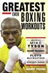 Greatest Ever Boxing Workouts - inclu...