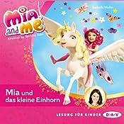 Mia und das kleine Einhorn (Mia and Me 4) | Isabella Mohn