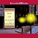 Murder in the Rue de Paradis (       UNABRIDGED) by Cara Black Narrated by Carine Montbertrand