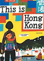 This is Hong Kong (This Is . . .) (Artists Monographs)