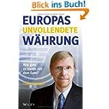 Europas unvollendete Währung: Wie geht es weiter mit dem Euro?