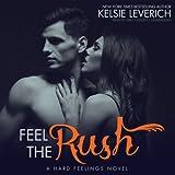img - for Feel the Rush (Hard Feelings series, Book 2) (The Hard Feelings Novels) book / textbook / text book