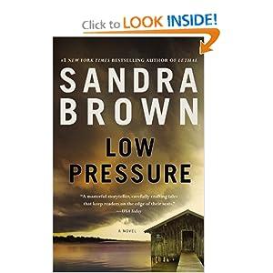 Low Pressure: Sandra Brown: 9781455525188: Amazon.com: Books