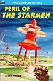 Peril of the Starmen & The Strange Invasion