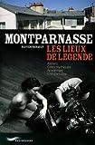 echange, troc Olivier Renault - Montparnasse - les lieux de légende
