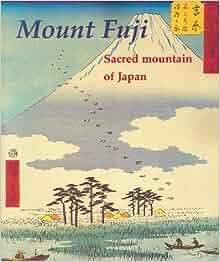 Mount Fuji: Chris Uhlenbeck, Merel Molenaar: 9789074822329: Amazon.com