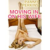 Moving In On His Wife: A Three-On-One Fuckfestdi Pammy Perkins