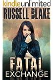 Fatal Exchange (Fatal Series Book 1)