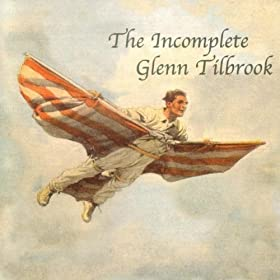 The Incomplete Glenn Tilbrook