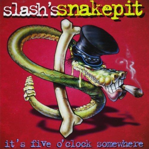 It's Five O'Clock Somewhere by Slash's Snakepit (2001) Audio CD