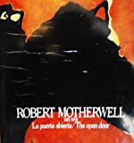 Robert Motherwell, 1915/1991: La puerta abierta = the open door (Spanish Edition) (9686084371) by Motherwell, Robert