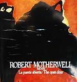 Robert Motherwell, 1915/1991: La puerta abierta = the open door (Spanish Edition) (9686084371) by Motherwell, Robert