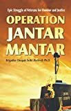 Operation Jantar Mantar - Epic Struggle of Veterans for Honour and Justice