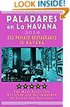 Paladares en La Habana 2016: Best Rat...