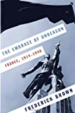 Image of The Embrace of Unreason: France, 1914-1940