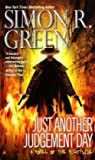 Just Another Judgement Day (Nightside) (0441018122) by Green, Simon R.
