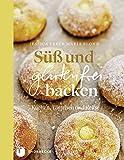 S�� und glutenfrei backen