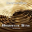 Reverberations - Deep Meditation with Horn Blast (Inception)