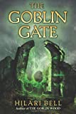 The Goblin Gate (0061651044) by Bell, Hilari