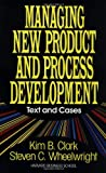 img - for Managing New Product and Process Development: Text and Cases book / textbook / text book