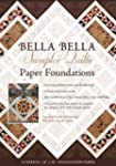 Bella Bella Sampler Quilts Paper Foun...