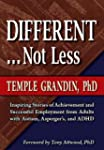 Different . . . Not Less: Inspiring S...