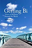 img - for Getting Bi: Voices of Bisexuals Around the World book / textbook / text book