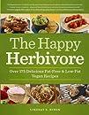 The Happy Herbivore Cookbook: Over 17…