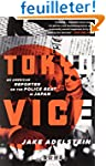 Tokyo Vice: An American Reporter on t...