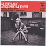 echange, troc Silje Nergaard - A Thousand True Stories