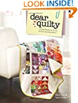 Dear Quilty: 12 Easy Patchwork Quilts...