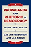 Propaganda and Rhetoric in Democracy:...