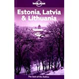 "Estonia, Latvia and Lithuania. The best of the Baltics (Lonely Planet Estonia, Latvia & Lithuania)von ""Nicola Williams"""